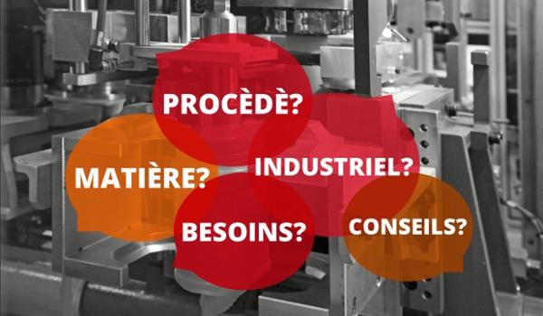 Questions pour projet industrialisation plastique